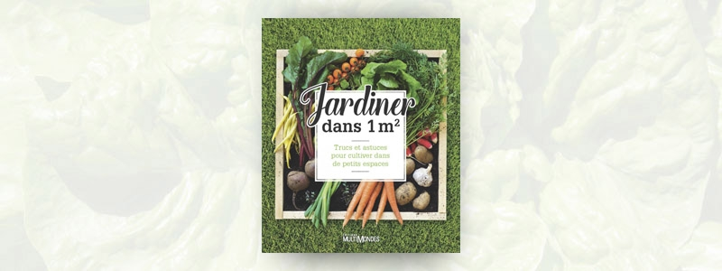 Jardiner dans 1m2