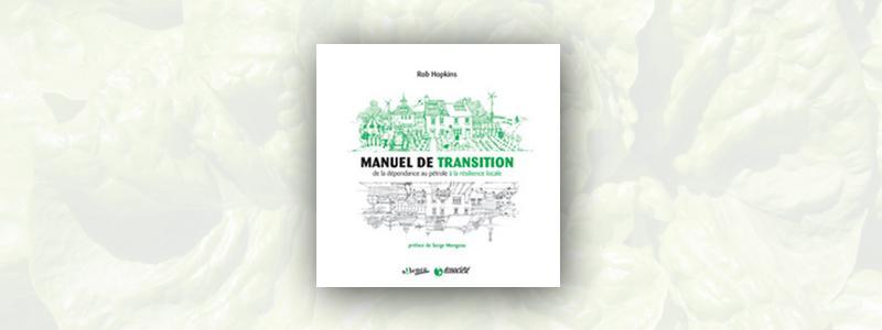 Manuel de transition : de la dépendance au pétrole à la résilience locale
