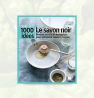 """1000 idées """"Le savon noir"""""""