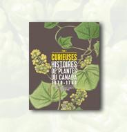 Curieuses histoires de plantes du Canada  – Tome 2