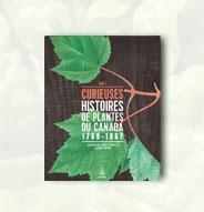 Curieuses histoires de plantes du Canada - Tome 3