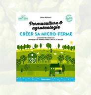 Librairie Permaculture & agroécologie - Créer sa micro-ferme